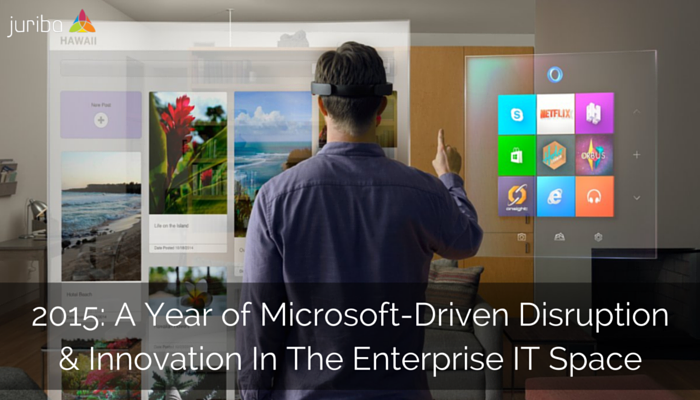 2015_A_Year_of_Microsoft-Driven_Disruption__Innovation_In_The_Enterprise_IT_Space.png