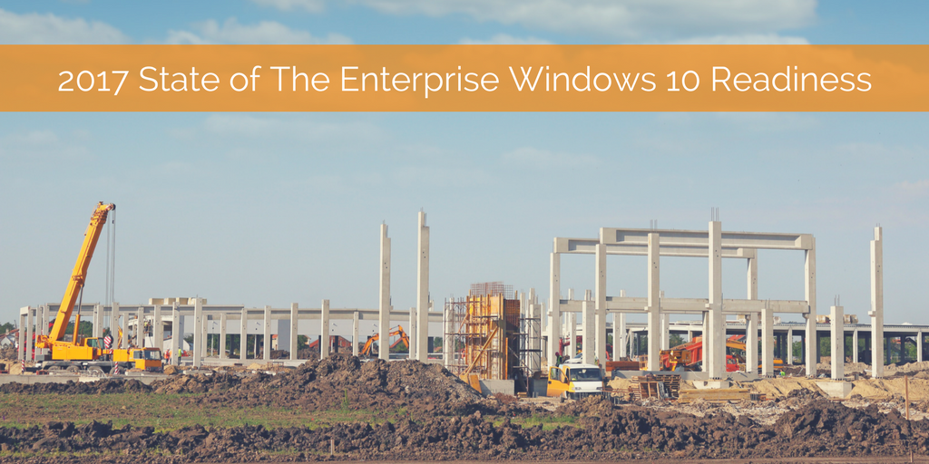 2017 State of The Enterprise Windows 10 Readiness.png
