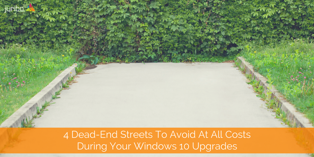 4 Dead-End Streets To Avoid At All Costs During Your Windows 10 Upgrades.png