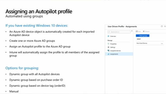 Assiging an Autopilot profile using groups