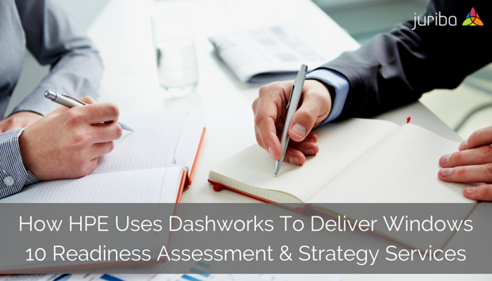 How_HPE_Uses_Dashworks_To_Deliver_Windows_10_Readiness_Assessment__Strategy_Services.png