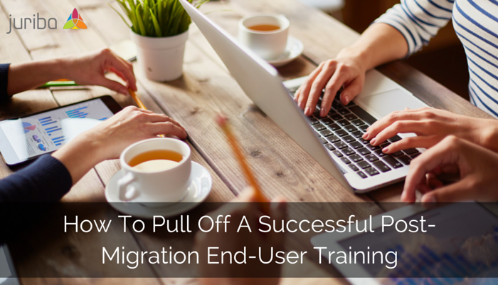 How_To_Pull_Off_A_Successful_Post-Migration_End-User_Training.png