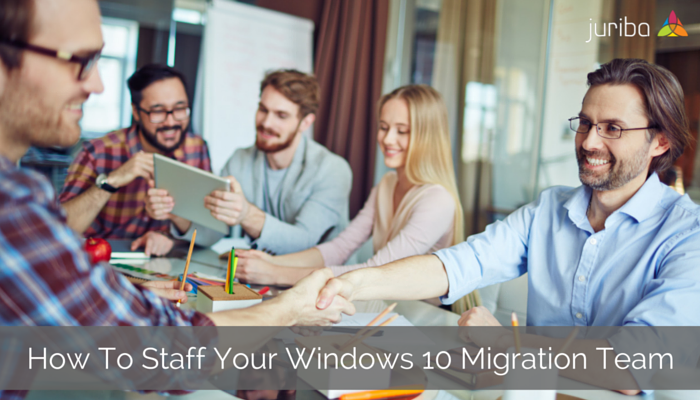 How_To_Staff_Your_Windows_10_Migration_Team_Properly.png