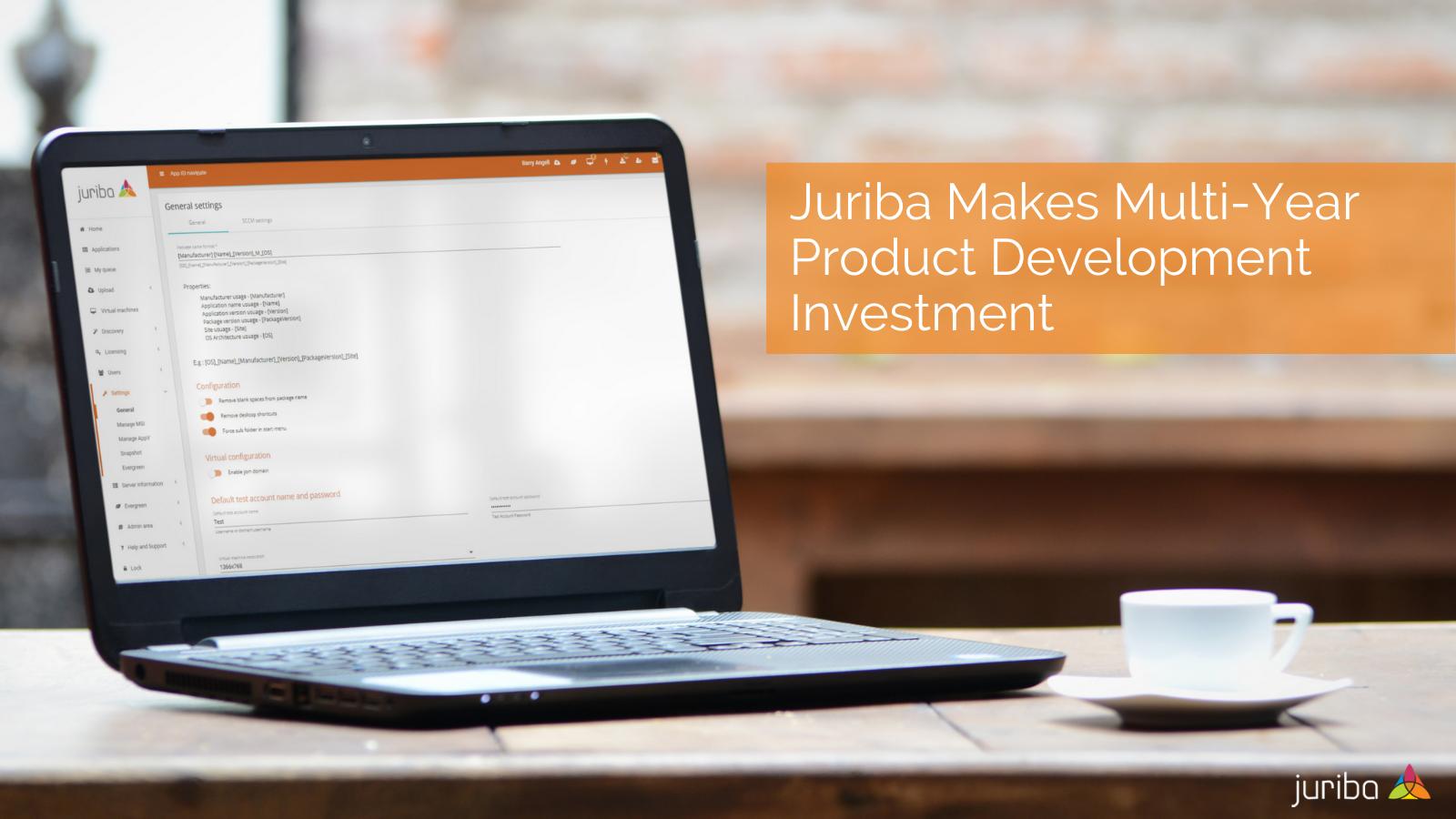 Juriba Makes Multi-Year Product Development Investment