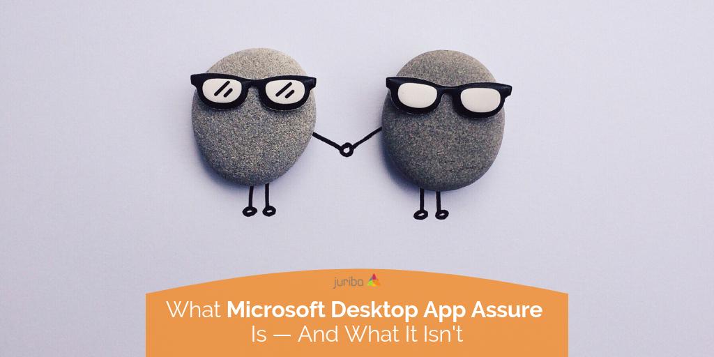 MicrosoftDesktopAppAssure