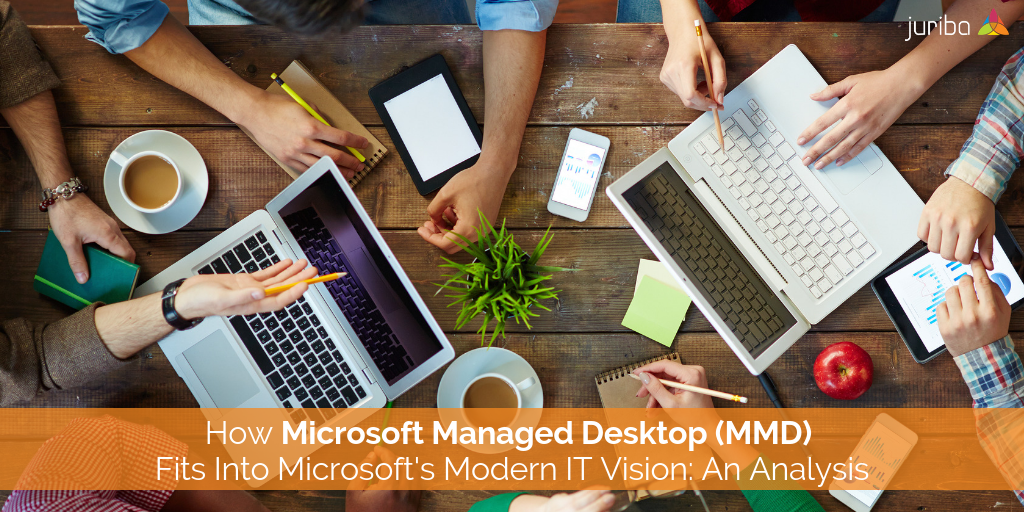 MicrosoftManagedDesktopModernITVisionAnalysis