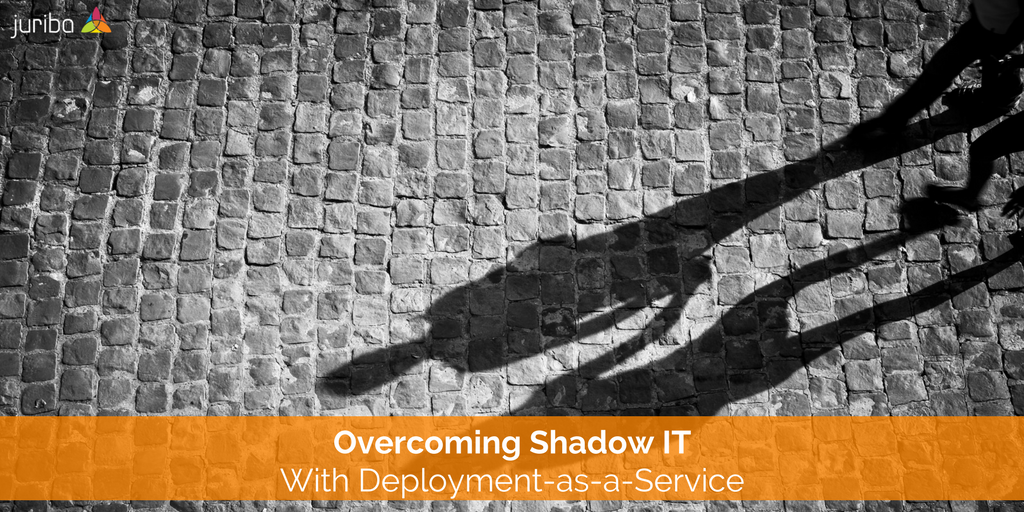 Overcoming Shadow IT With Deployment-as-a-Service.png