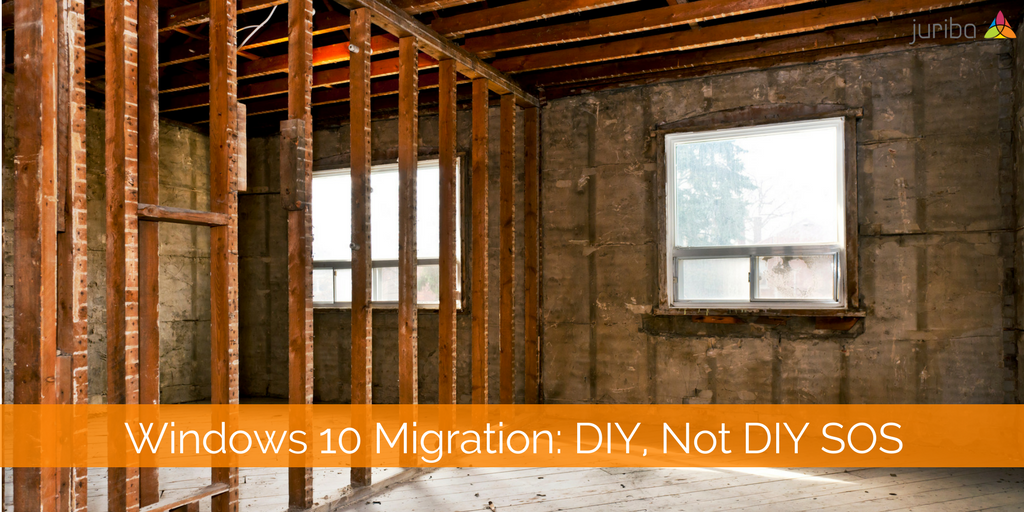 Windows 10 Migration- DIY, Not DIY SOS.png