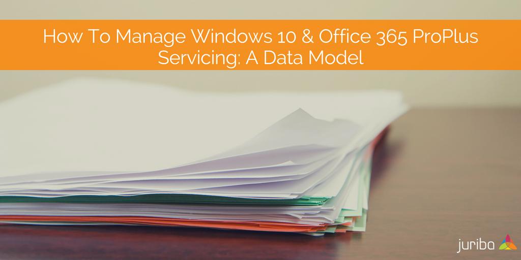 Windows10_Office365_Servicing_DataModel