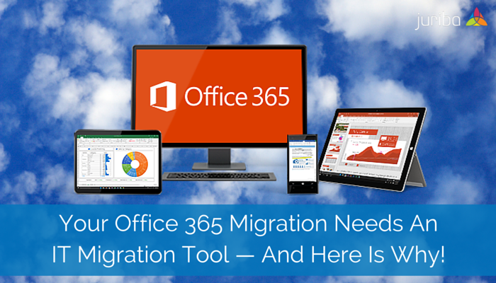 Your_Office_365_Migration_Needs_An_IT_Migration_Tool__And_Here_Is_Why.png