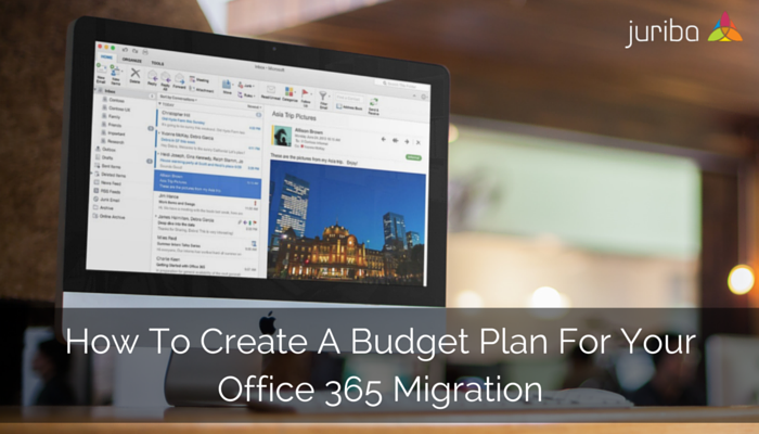 How_To_Create_A_Budget_Plan_For_Your_Office_365_Migration.png